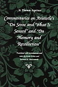 "Commentaries on Aristotles On Sense and What Is Sensed"" and On Memory and Recollection cover"